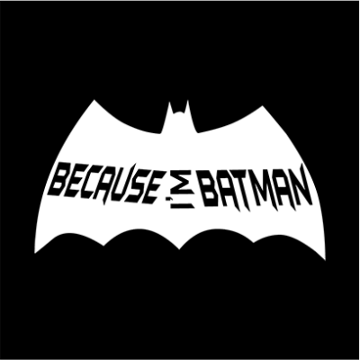 Because I_m Batman black square