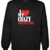 Crazy Valentine Black Hoodie