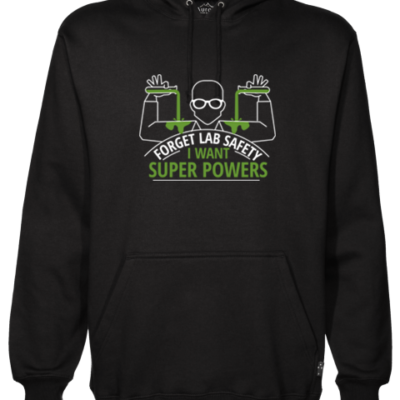 Forget Lab Safety Black Hoodie