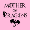 mother of dragons pink square