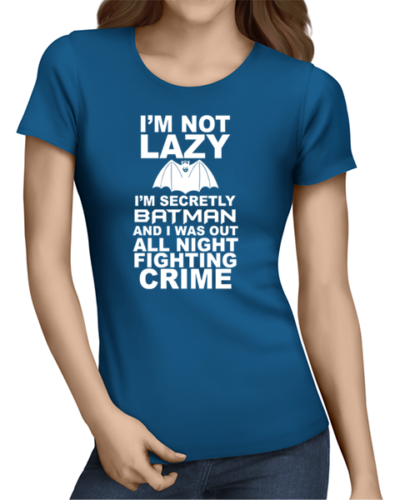not lazy ladies tshirt blue