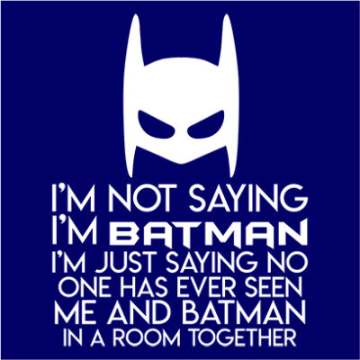 not saying i_m batman navy square
