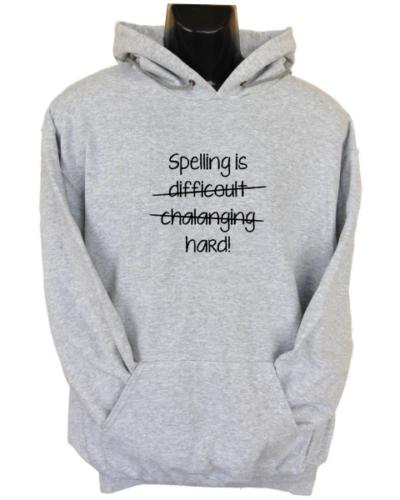 Spelling is Hard Grey Hoodie