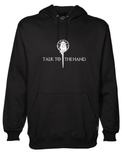 Talk to the Hand Black Hoodie