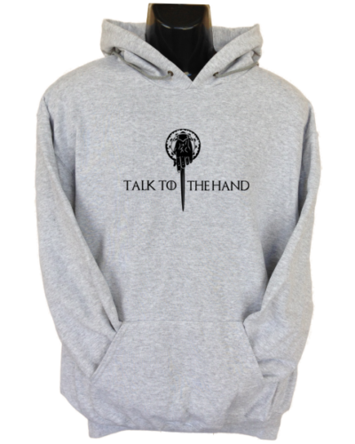 Talk to the Hand Grey Hoodie