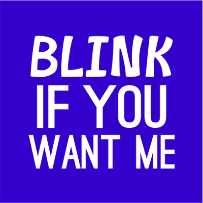 blink if you want me blue square