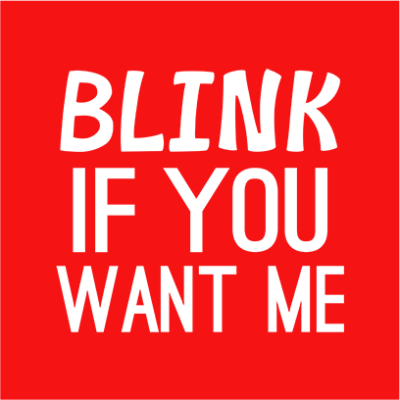 blink if you want me red square