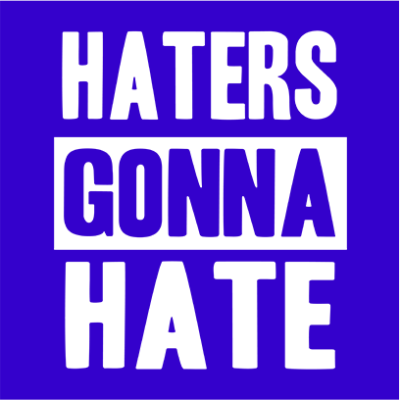 haters gonna hate blue square