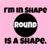 im in shape pink square
