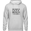 night is dark Grey Hoodie