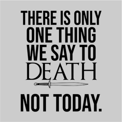 one thing we say to death grey square