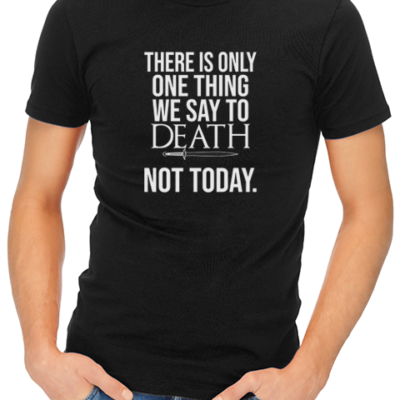 one thing we say to death mens tshirt black