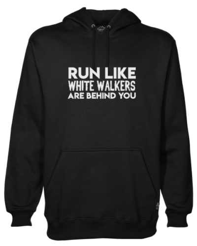 run like white walkers Black Hoodie