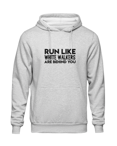 run like white walkers Grey Hoodie