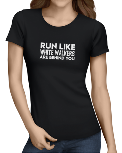 run like white walkers ladies tshirt black
