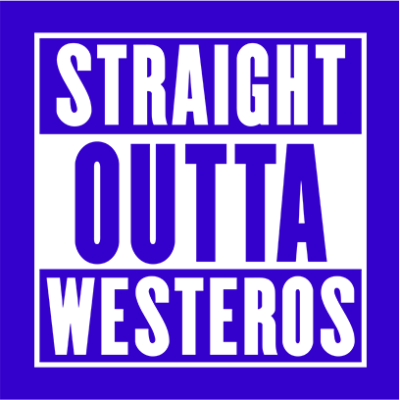 straight outta westeros blue square