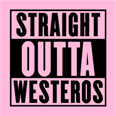 straight outta westeros pink square