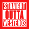 straight outta westeros red square
