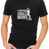 support single moms mens tshirt black