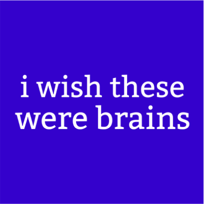 wish these were brains blue square