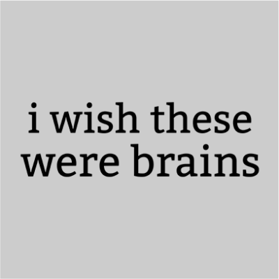 wish these were brains grey square