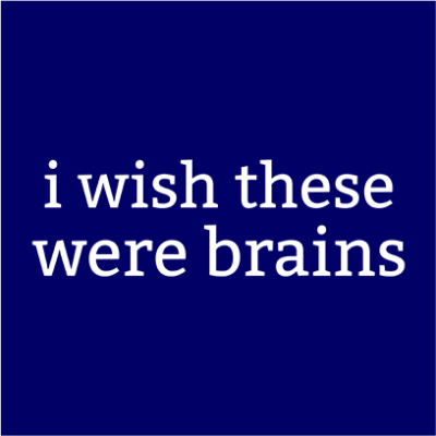 wish these were brains navy square
