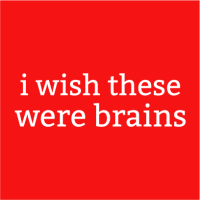 wish these were brains red square