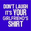 your girlfriends shirt blue square