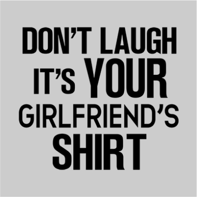 your girlfriends shirt grey square