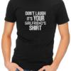 your girlfriends shirt mens tshirt black