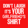 your girlfriends shirt red square