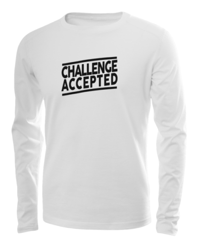 challenge accepted long sleeve white