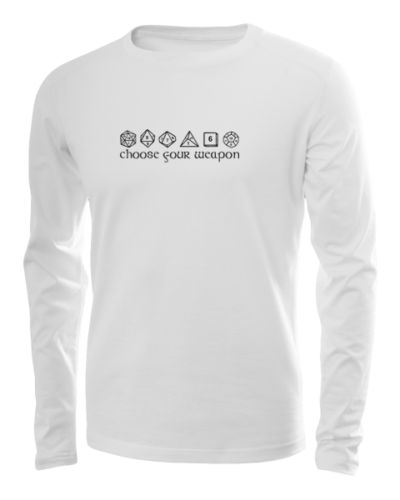 choose your weapon long sleeve white