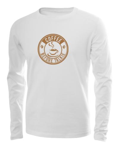 coffee before talkie long sleeve white