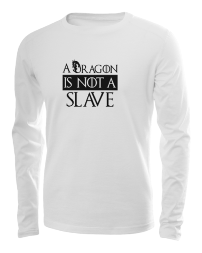 dragon is not a slave long sleeve white