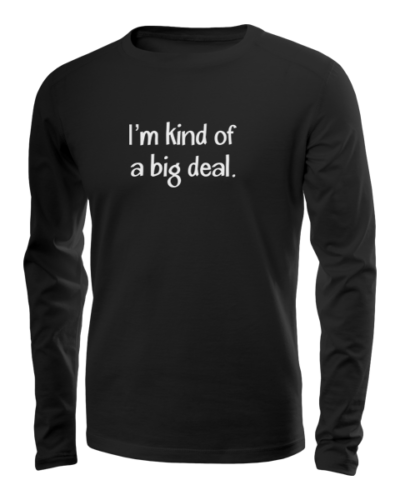 kind of a big deal long sleeve black