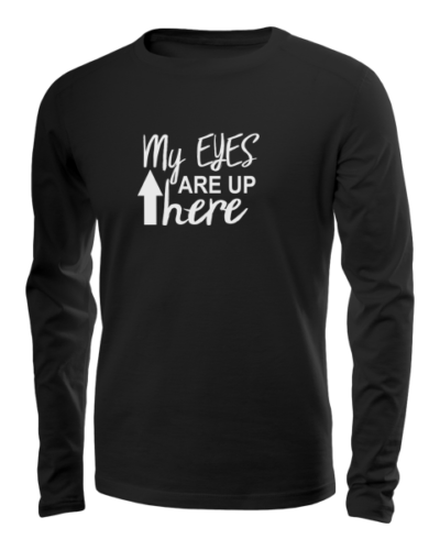 my eyes are up here long sleeve black