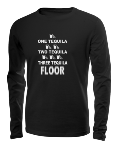 one tequila two tequila long sleeve black