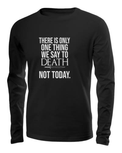 one thing we say to death long sleeve black