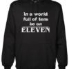 be an eleven Black Hoodie jb