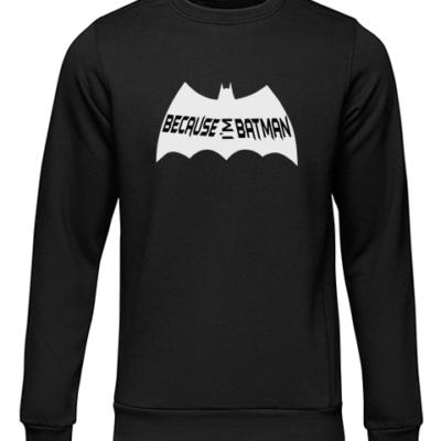 because im batman black sweater