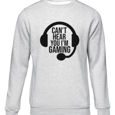 cant hear you gaming grey sweater