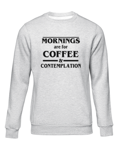 coffee and contemplation grey sweater