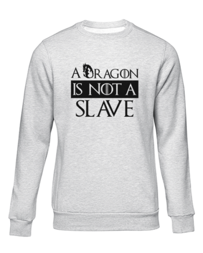 dragon is not a slave grey sweater