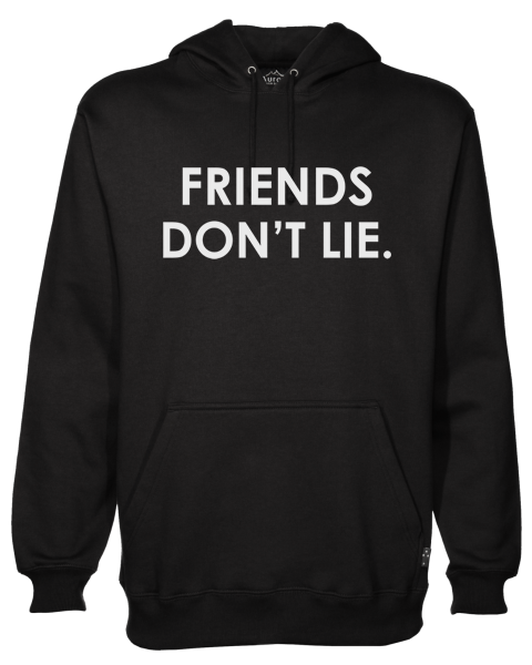 friends dont lie Black Hoodie jb