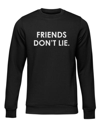 friends dont lie black sweater