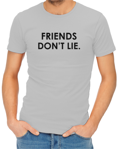 friends dont lie mens tshirt grey