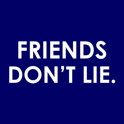 friends dont lie navy square