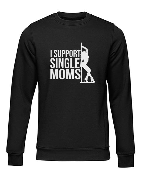 i support single moms black sweater