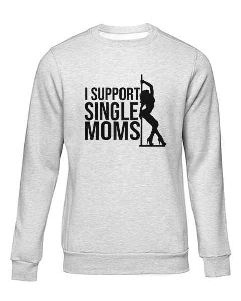 i support single moms grey sweater